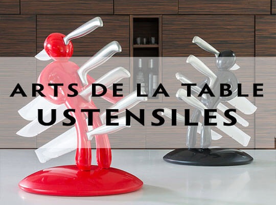 Arts de la table et ustensiles